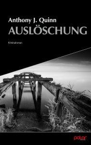 Anthony J. Quinn- Auslöschung (Cover)