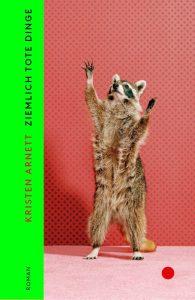 Kirsten Arnett - Ziemlich tote Dinge (Cover)