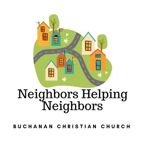 Neighbors Helping Neighbors Buchanan Christian Church