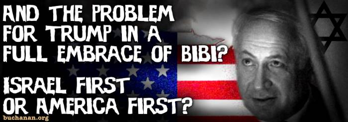 Israel First or America First