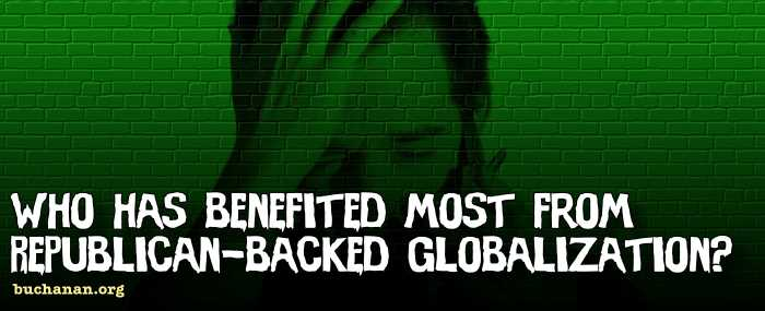 Who has benefited most from Republican-backed globalization?