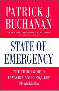State of Emergency by Pat Buchanan