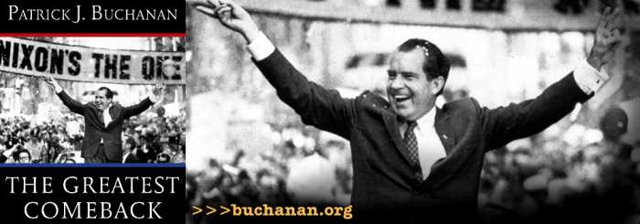 The Greatest Comeback by Pat Buchanan