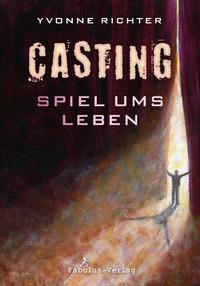 Casting. Spiel ums Leben – Yvonne Richter