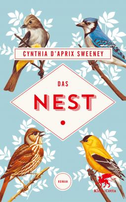 Das Nest – Cynthia D'Aprix Sweeney