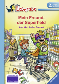 Mein Freund, der Superheld – Anja Kiel