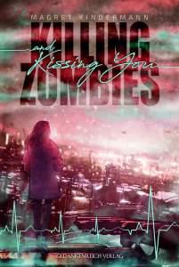 Das Cover von Kissing Zombies zeigt eine Frau von hinten vor einer Skyline.