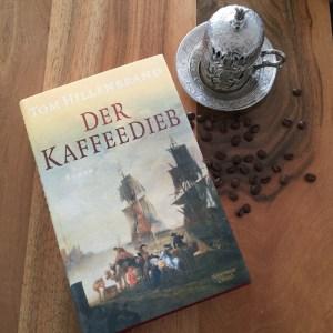 """""""Der Kaffeedieb"""" von Tom Hillenbrand"""
