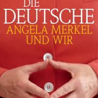 Die Deutsche: Angela Merkel und wir von Ralph Bollmann. Die Deutschen haben in der Welt wieder ein Gesicht, es ist das von Angela Merkel ...