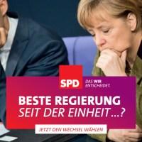 Beste Regierung seit der Einheit...? SPD-Wahlplakat 2013. Das WIR entscheidet ... jetzt den Wechsel wählen ??? Merkel und Rösler ...