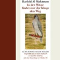 In der Wüste findet nur der Kluge den Weg von Mohamed bin Rashid Al Maktoum. Traditionelle arabische Poesie