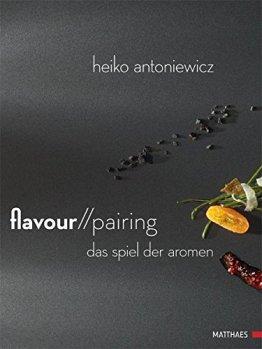 Flavour Pairing: Das Spiel der Aromen - 1