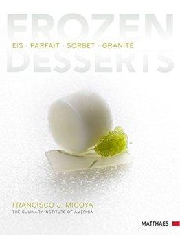 Frozen Desserts: Eis - Parfait - Sorbet - Granité - 1