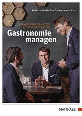 Gastronomie managen: Umsatzchancen nutzen, Kostenfallen meiden - 1