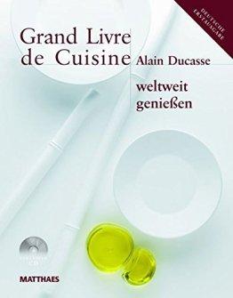 Grand Livre de Cuisine weltweit genießen: Desserts & Patisserie, Die mediterrane Küche und weltweit genießen - 1
