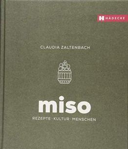 Miso: Rezepte - Kultur - Menschen - 1