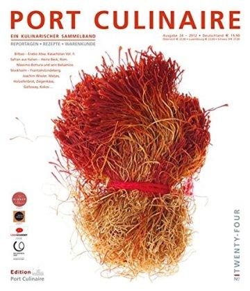 PORT CULINAIRE TWENTY-FOUR: Ein kulinarischer Sammelband No 24 - 1