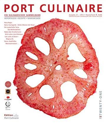 PORT CULINAIRE TWENTY-ONE: Ein kulinarischer Sammelband (No 21) - 1