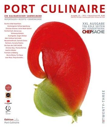 PORT CULINAIRE TWENTY-THREE: Ein kulinarischer Sammelband - Band Nr. 23 - 1