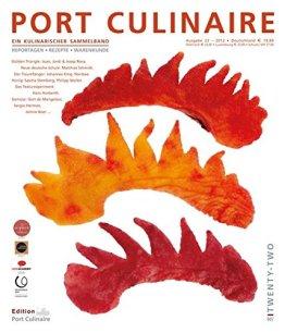 PORT CULINAIRE TWENTYTWO: Ein kulinarischer Sammelband (Nr. 22) - 1