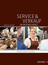 Service und Verkauf in der Bäckerei: Mit Herz und Hirn verkaufen - 1
