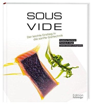 Sous-Vide - Der Einstieg in die sanfte Gartechnik - 1