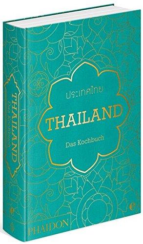 Thailand. Das Kochbuch: Die Bibel der thailändischen Küche - 1