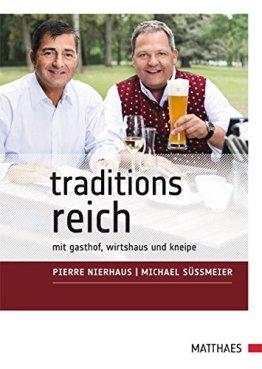 TraditionsReich: mit Gasthof, Wirtshaus und Kneipe - 1