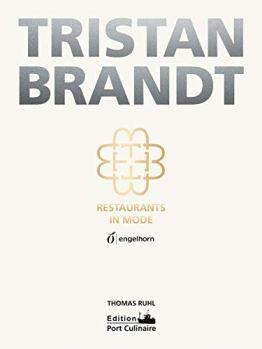 Tristan Brandt: Restaurants in Mode - 1