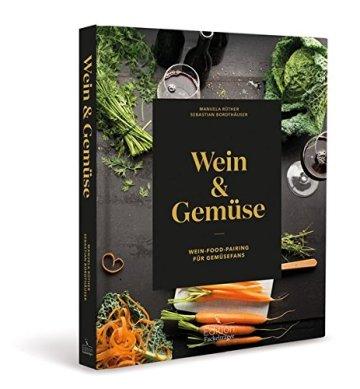 Wein und Gemüse: Wein-Food-Pairing für Gemüsefans - 1