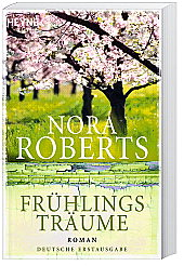 Frühlingsträume von Nora Roberts