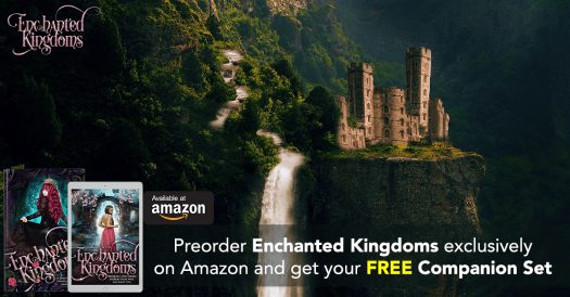 Enchanted Kingdoms - picture of a castle and two bookcovers - enchanted Kingdoms and the Enchanted Kingdoms companion set