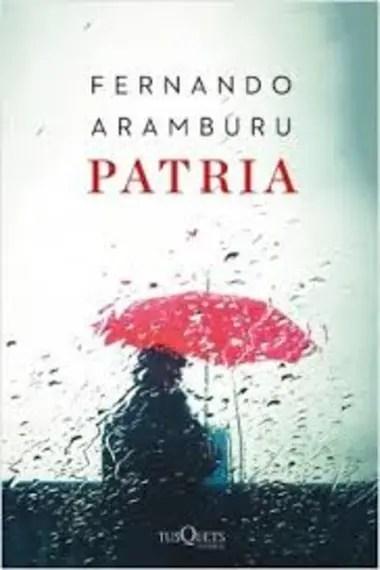 """Patria"" de Fernando Aramburu"