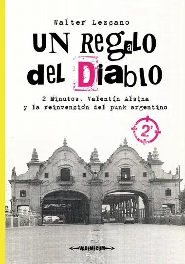 La portada de Un regalo del Diablo - 2 Minutos, Valentín Alsina y la reivindicación del punk argentino