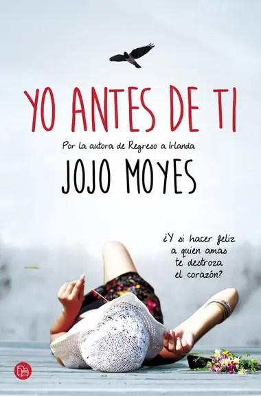 """""""Yo antes de ti"""" de Jojo Moyes"""