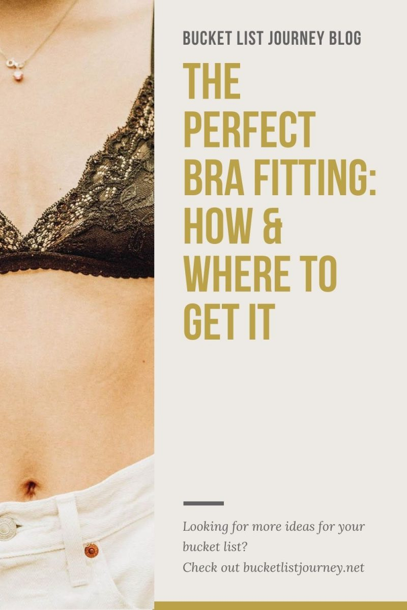The Perfect Bra Fitting: How & Where to Get Fitted