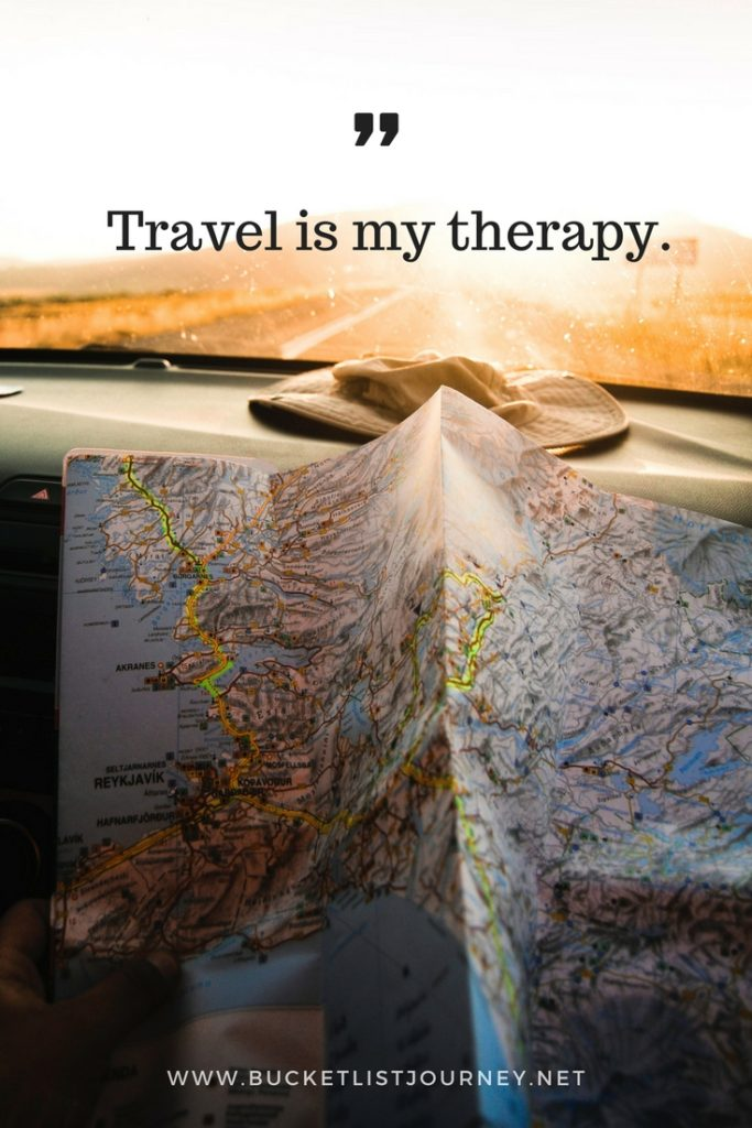 Tavel is my therapy. | 200 Best Travel Quotes: Sayings to Inspire You to Explore The World