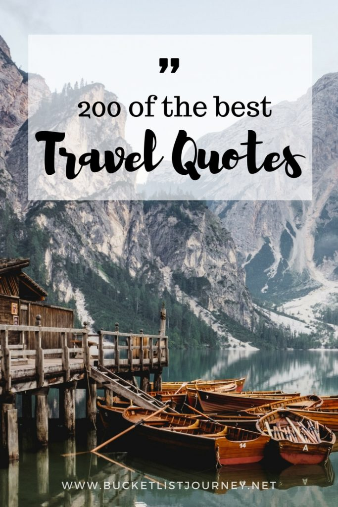 200 Best Travel Quotes: Sayings to Inspire You to Explore The World | Short, Family, Love, Couples, Mark Twain, Bucket List