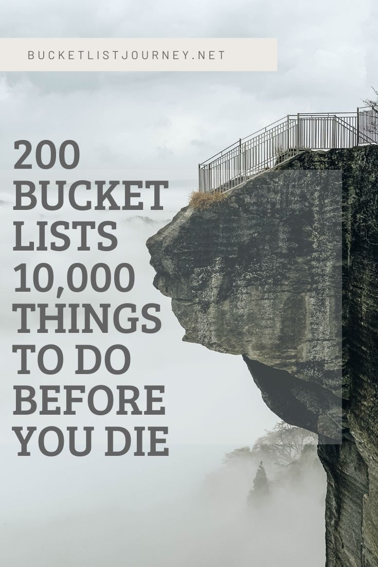 200 Bucket List Examples: 10,000 Things To Do Before You Die