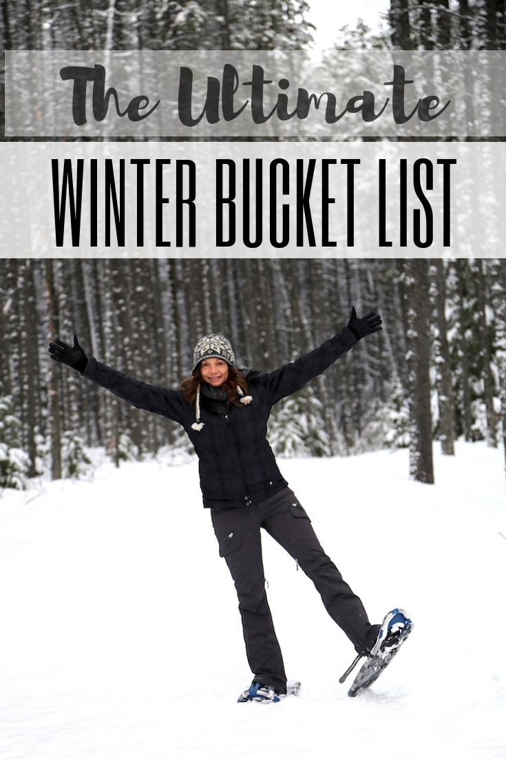 Winter Bucket List: Fun Activities & Things to Do