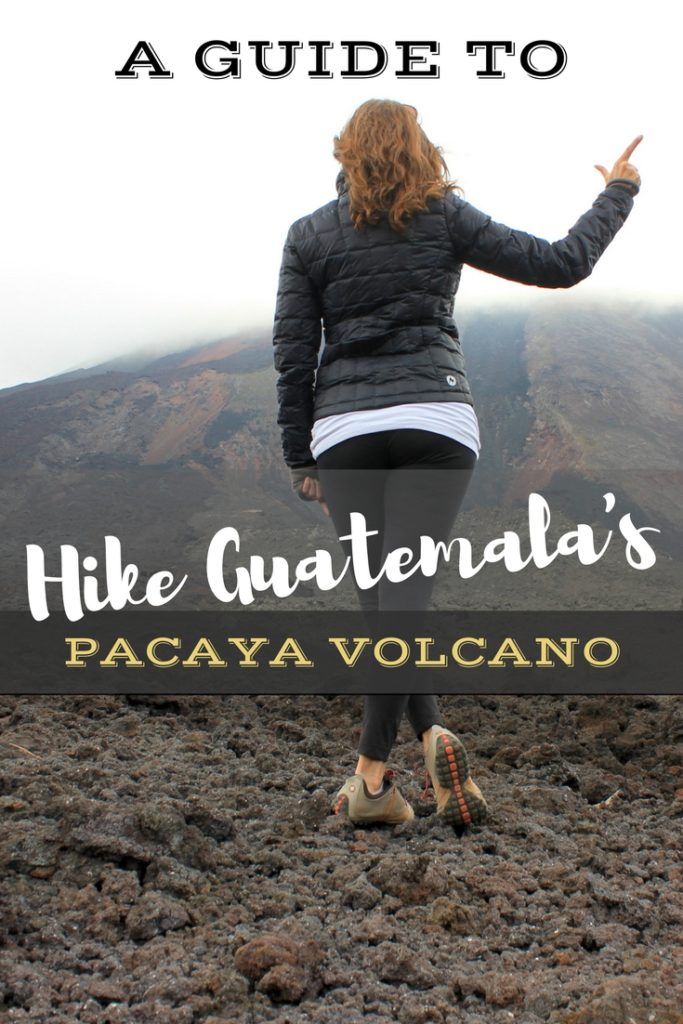 Guatemala's Pacaya Volcano Hike: What to Expect