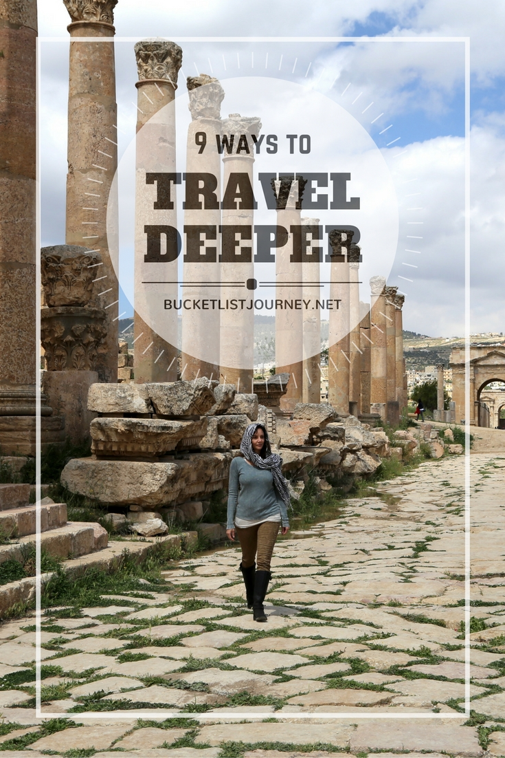 9 Ways to Travel Deeper — Have More Meaningful Travel Experiences