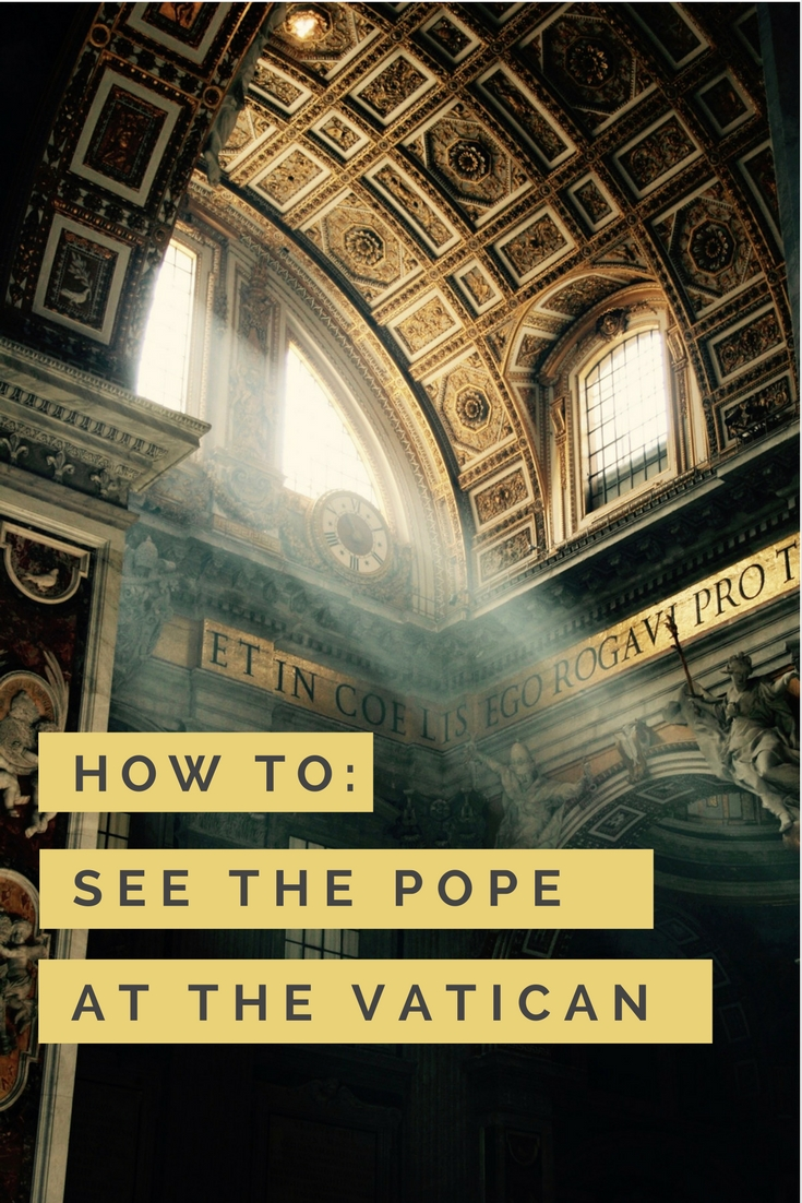 How to See the Pope at the Vatican in Rome: The Papal Audience | Pope Francis in Italy | Rome Things to Do