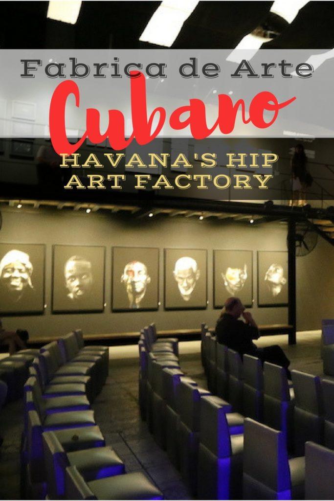 Havana's Hippest Art Factory: Fabrica de Arte Cubano | Habana