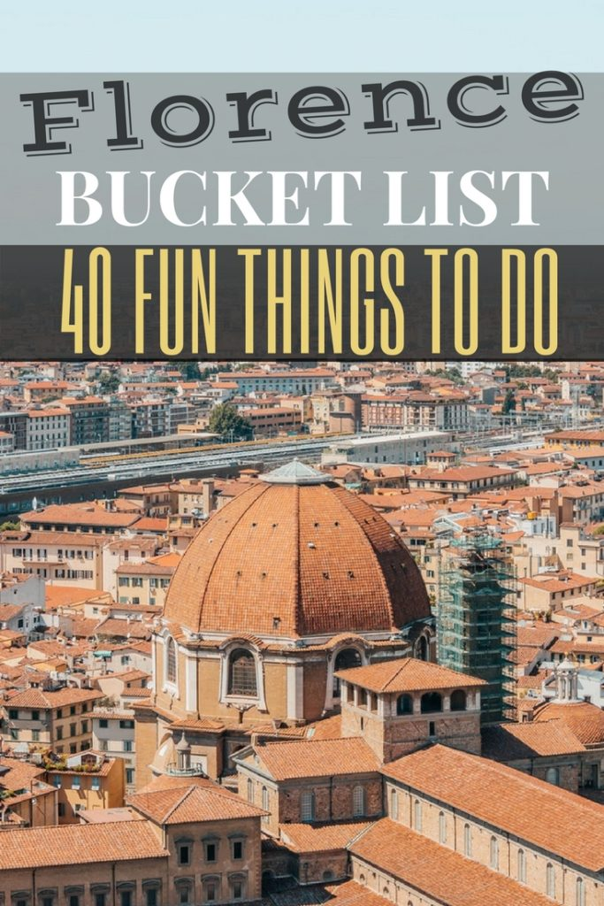 Florence Bucket List: The Best Things to Do, See & Eat | Activities, Museums, Attractions and Restaurants