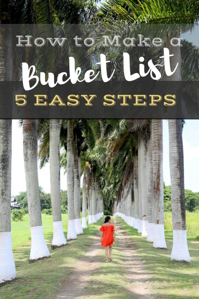 How to Make a Bucket List: 5 Easy Steps to Create a Great One
