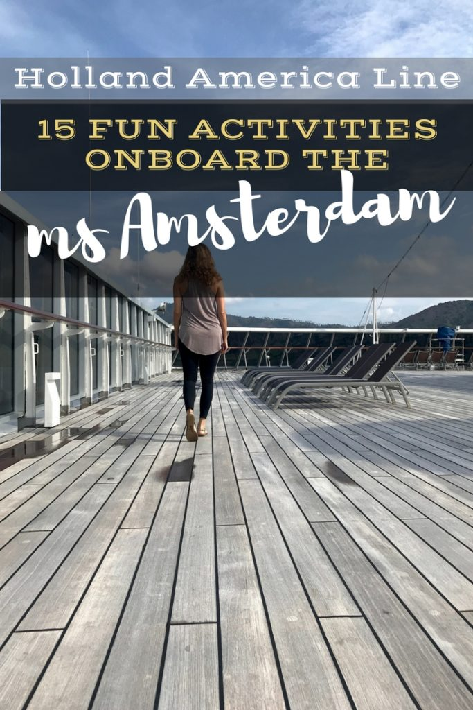 Holland America Cruise Bucket List: 10 Activities Onboard the Amsterdam