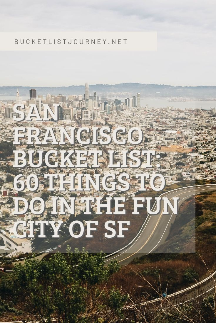 The Best Things to Do in San Francisco (+ Fun Attractions to See)