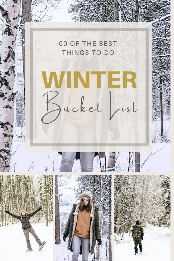 A Bucket List Full of Fun Winter Activities & Things to Do When it's Cold