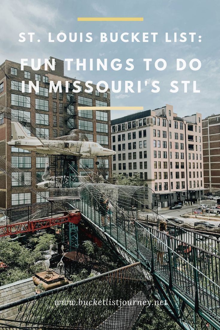 St. Louis Bucket List: Fun Things to Do in Missouri's STL